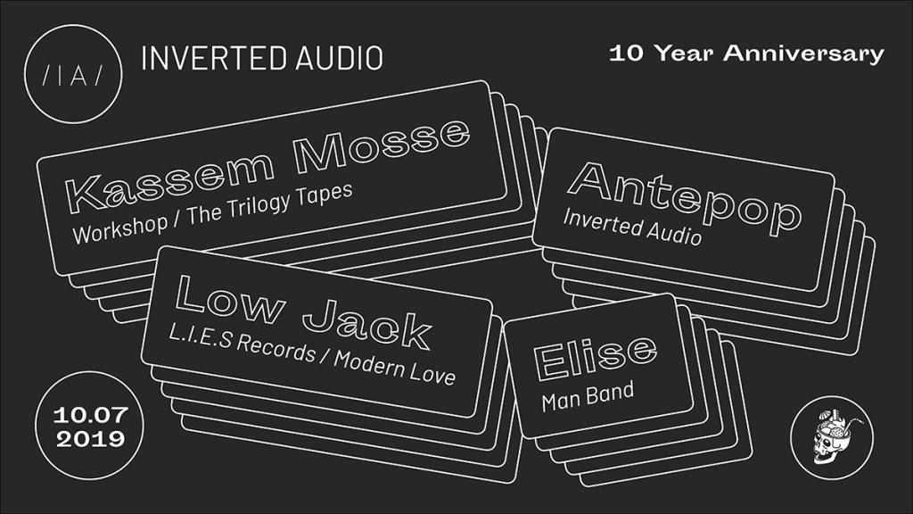 10 Years of Inverted Audio: Kassem Mosse, Low Jack, Antepop, Elise - Flyer front