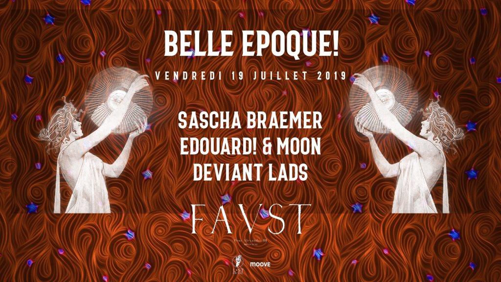 Faust — Belle Epoque!: Sascha Braemer, E! & Moon, Deviant Lads - Flyer front