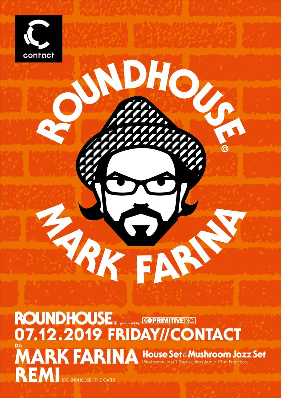 Roundhouse Feat. Mark Farina - Flyer front