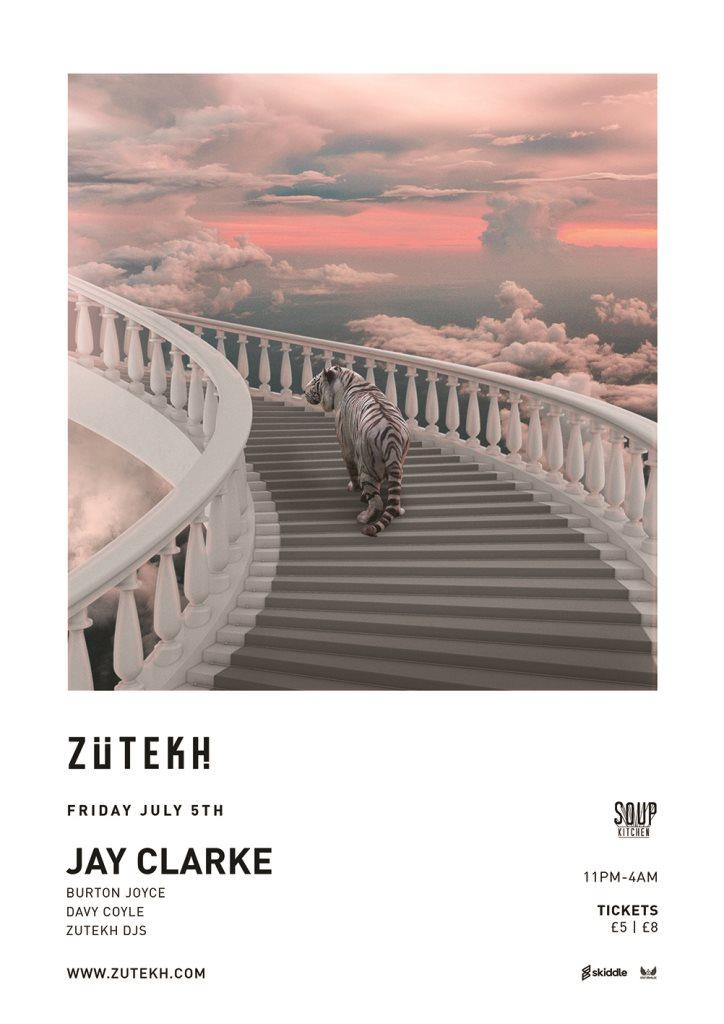 Zutekh presents Jay Clarke - Flyer front