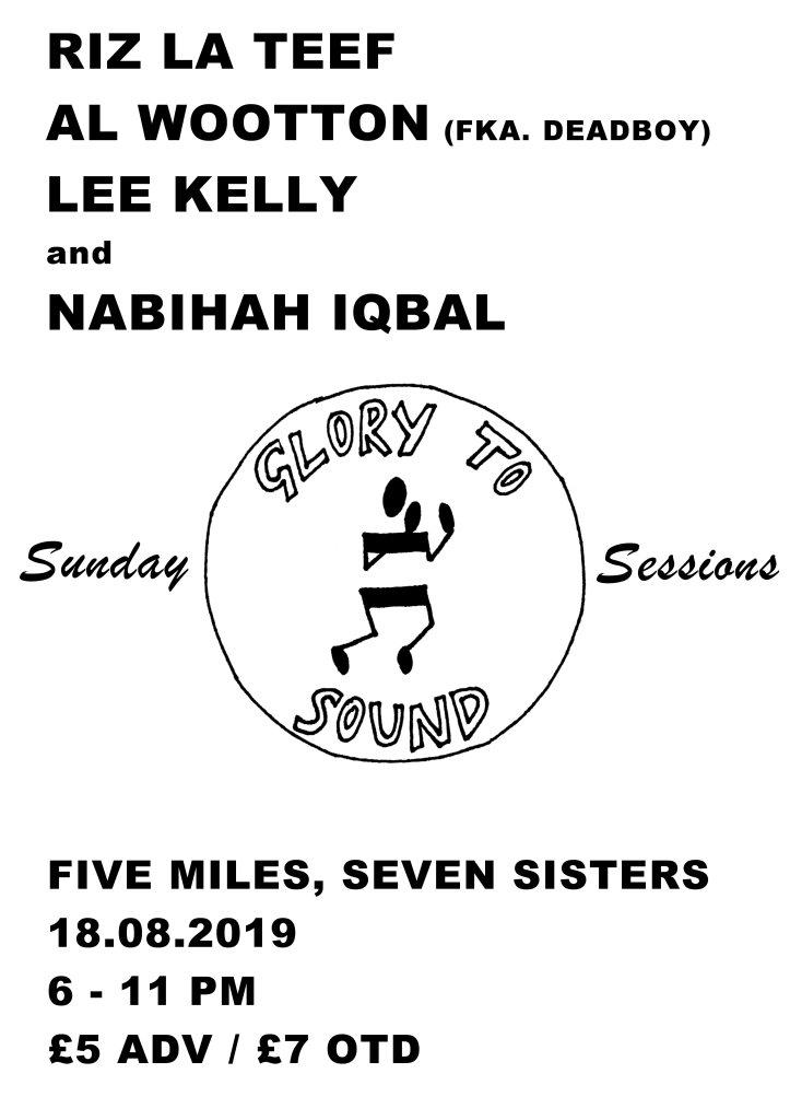 Glory To Sound: Riz La Teef, Al Wootton, Lee Kelly, Nabihah Iqbal - Flyer front