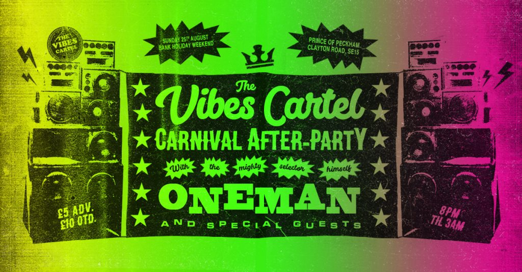 The Vibes Cartel Carnival After-Party with Oneman - Flyer front