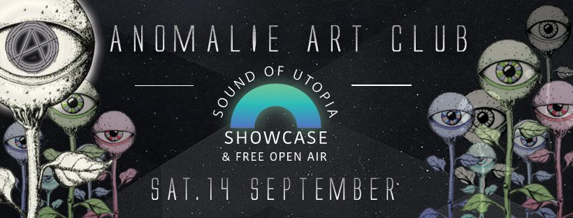 Anomalie Clubnight xxx Sound Of Utopia Showcase & Free Open Air with Raär, Ossian uvm - Flyer front