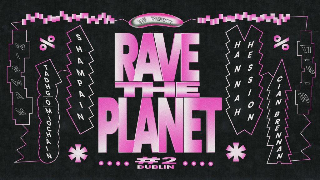 VSN: Rave the Planet pt.2: Dublin - Flyer front