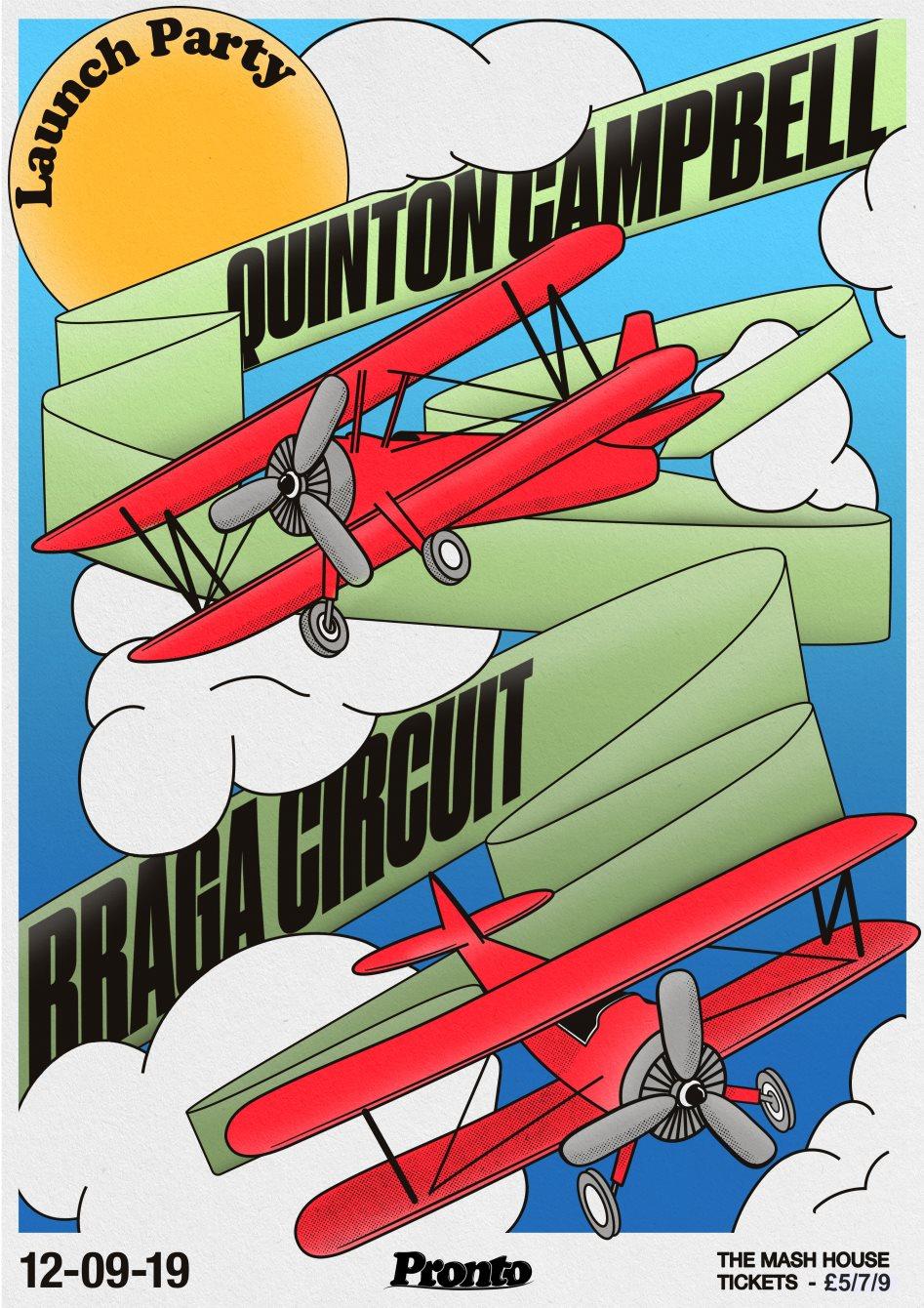 Pronto Launch Party: Quinton Campbell & Braga Circuit - Flyer front