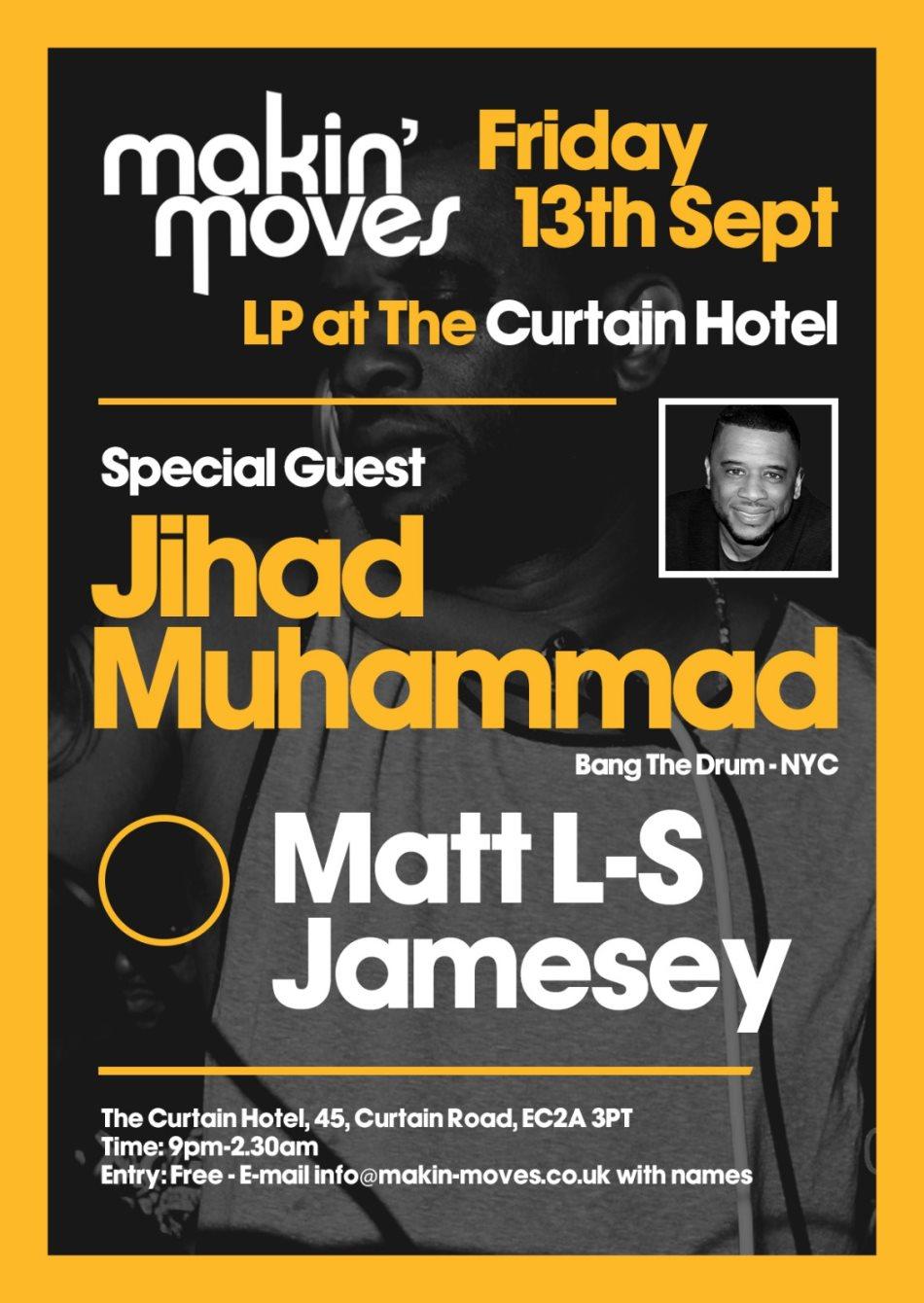 Makin Moves 7th Anniversary wth Jihad Muhammad (Bang The Drum, USA) - Flyer front