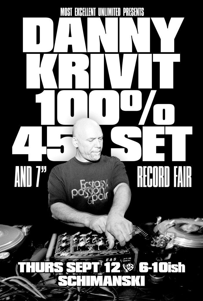 Danny Krivit 100% 7-Inch 45 Set & Record Fair - Flyer front