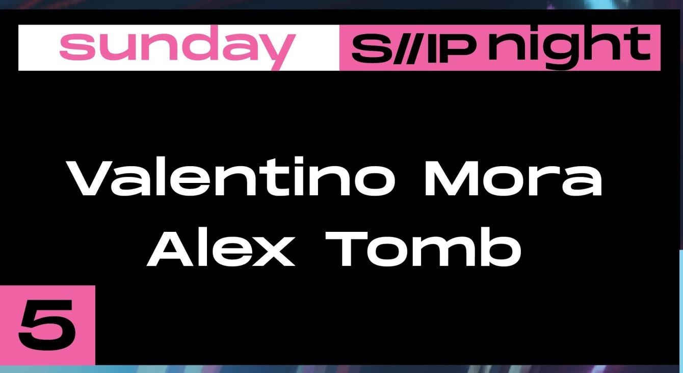 S//IP Night: Valentino Mora // Alex Tomb - Flyer front