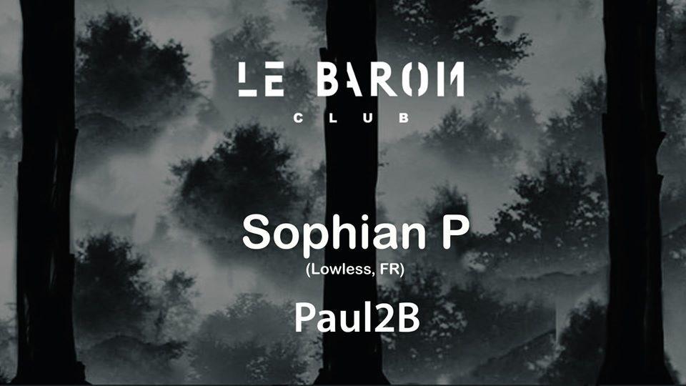 Le Baron with Sophian P & Paul2b - Flyer front