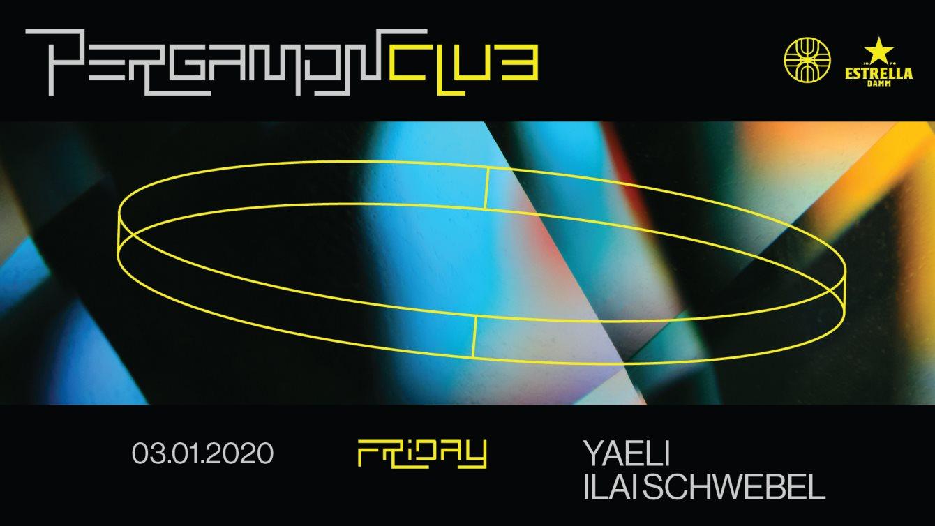 Pergamon Friday: Yaeli, Ilai Schwebel - Flyer front