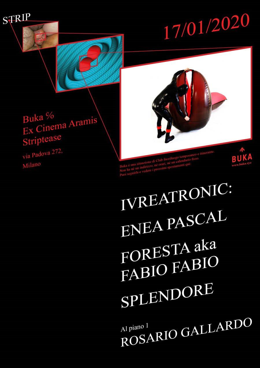 BUKA - Strip - Ivreatronic: Enea Pascal, Foresta aka Fabio Fabio, Splendore - Flyer front