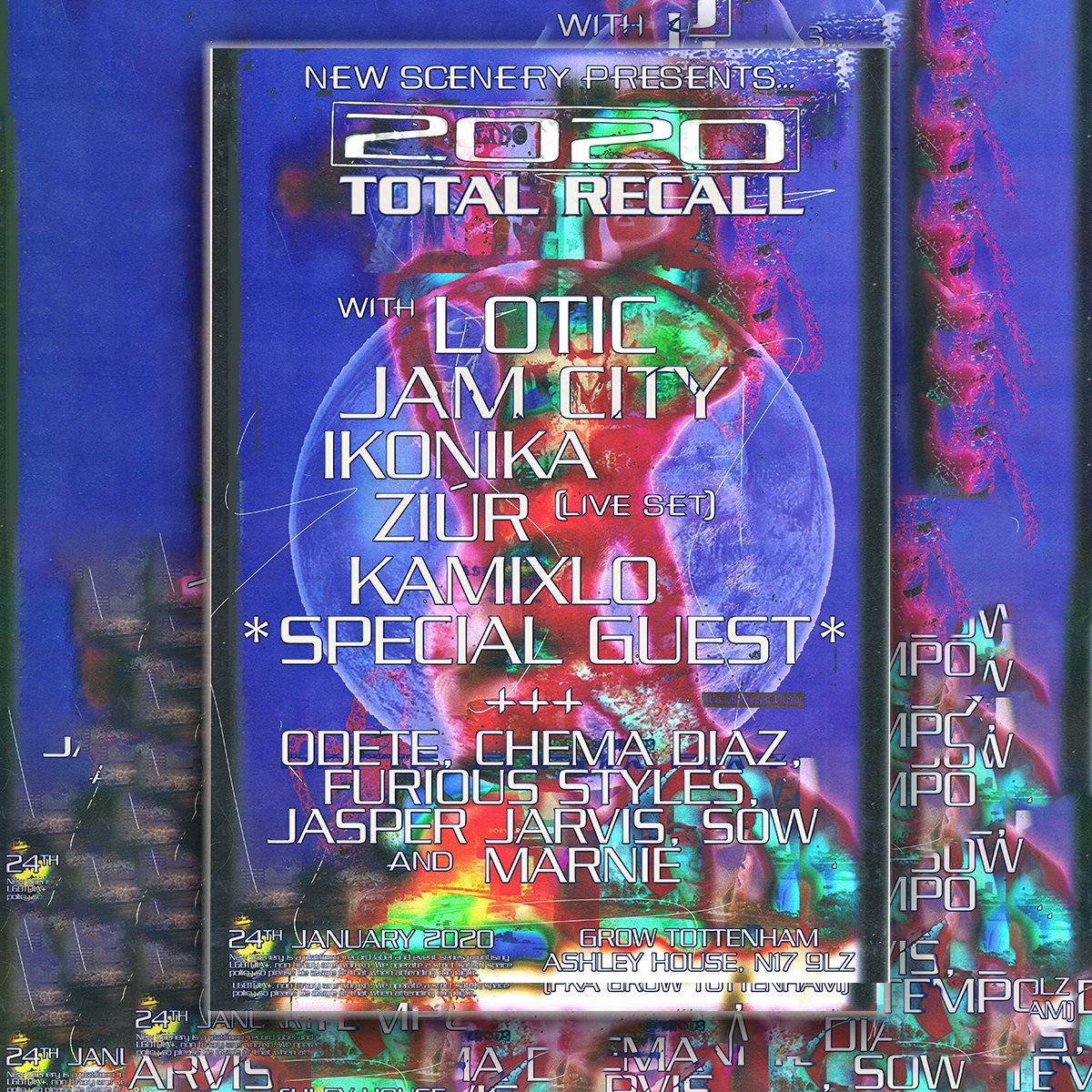 Total Recall 2020: Lotic, Jam City, Ikonika, Ziur (Live), Kablam, Odete, Chema Diaz & NS - Flyer front