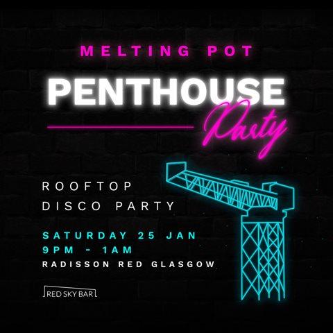 Melting Pot Penthouse Party - Flyer front