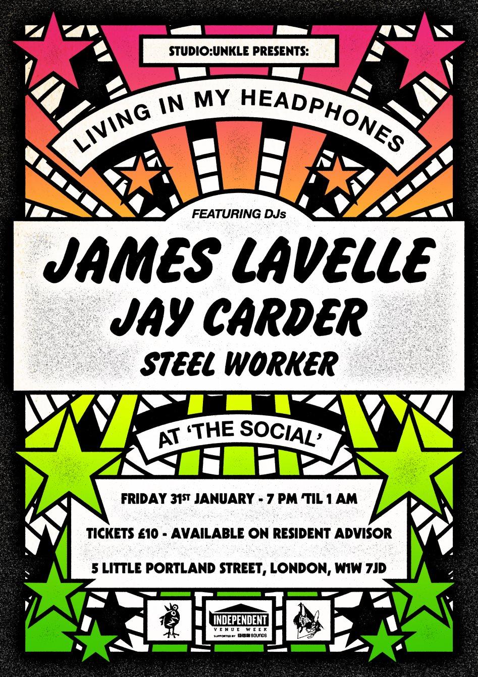 James Lavelle presents: Living In My Headphones - Flyer front