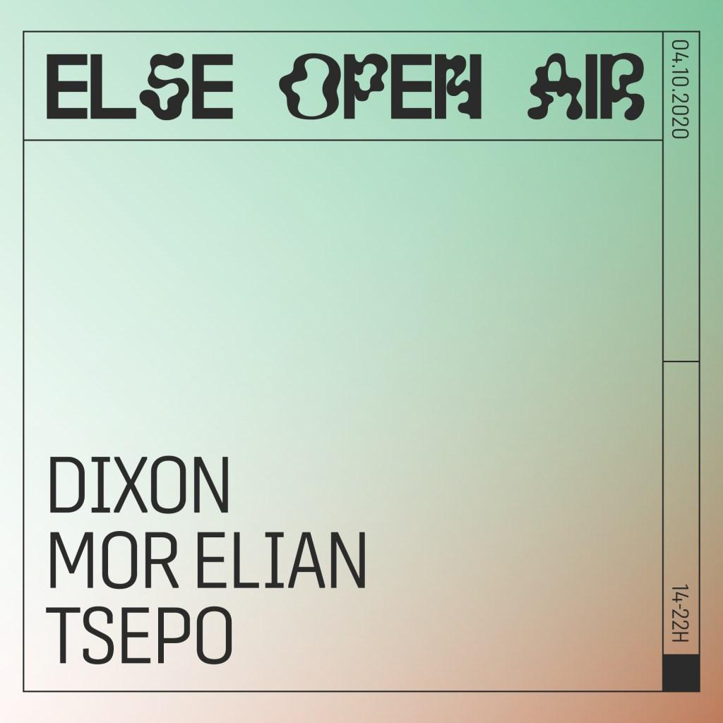 Else Open Air w. Dixon, Mor Elian & Tsepo - Flyer back