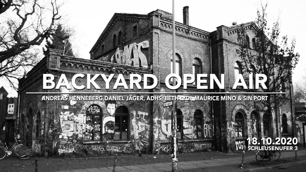 Backyard Open Air with Andreas Henneberg, Daniel Jäger, Adhs uvm. - Flyer front