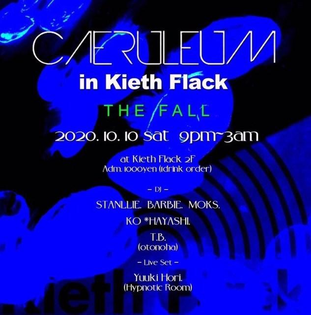 Caeruleum in Kieth Flack ~The Fall~ - Flyer front