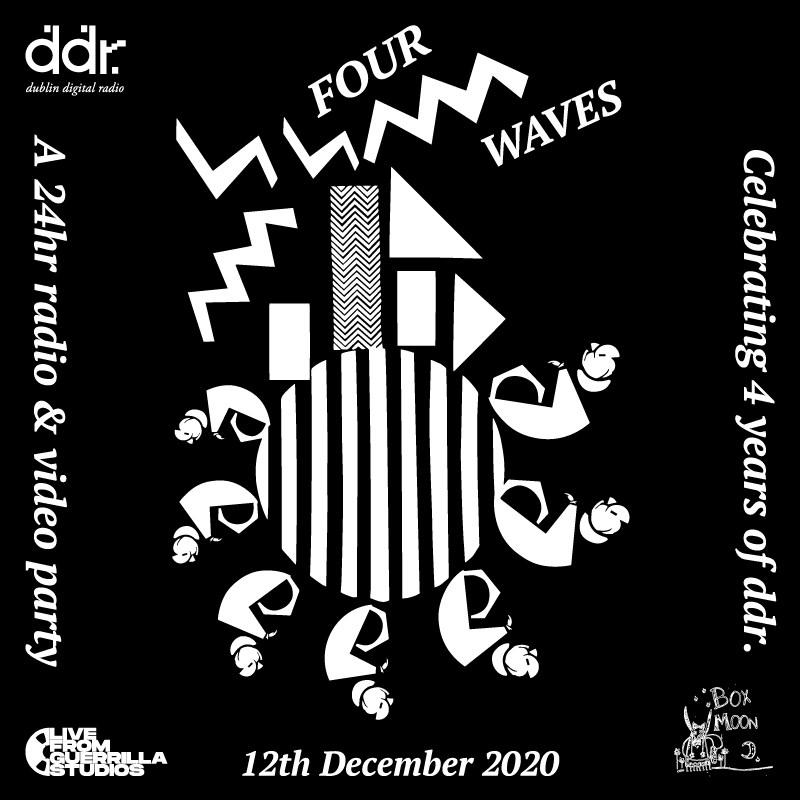 Four Waves Festival - Dublin Digital Radio 4th Birthday Party - Flyer front