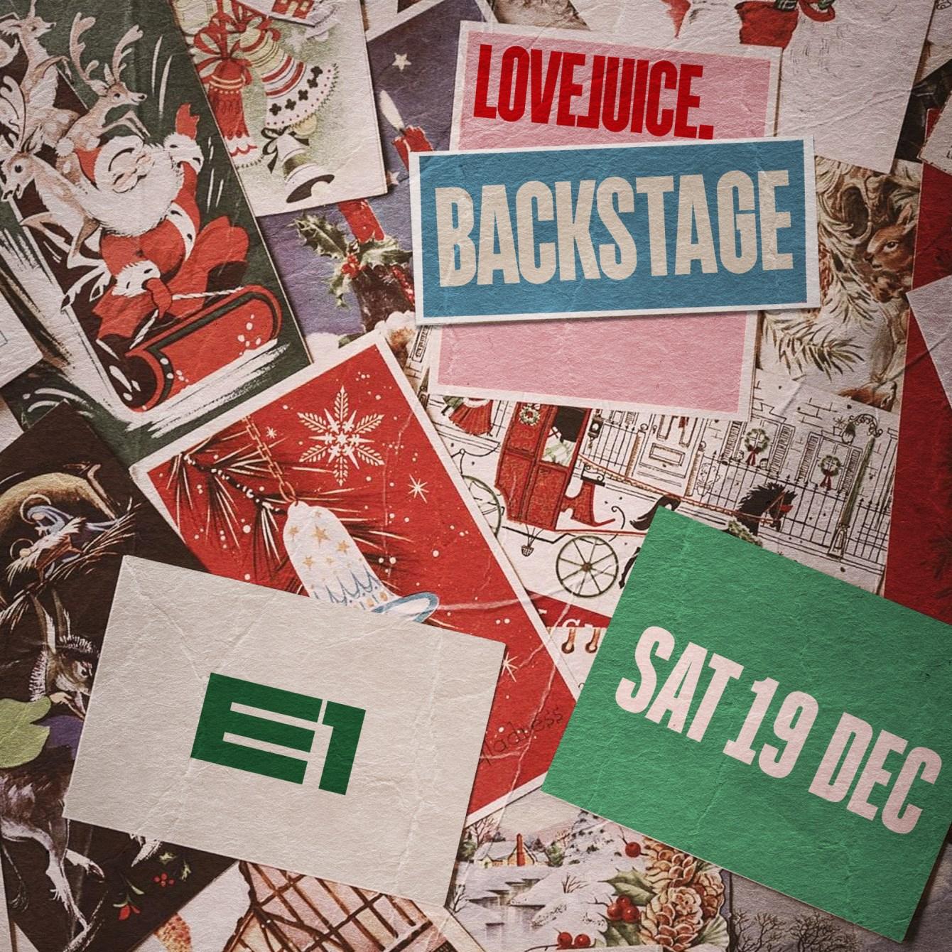 [RESCHEDULED] LoveJuice Backstage - Sat 19th Dec 2020 - Flyer front