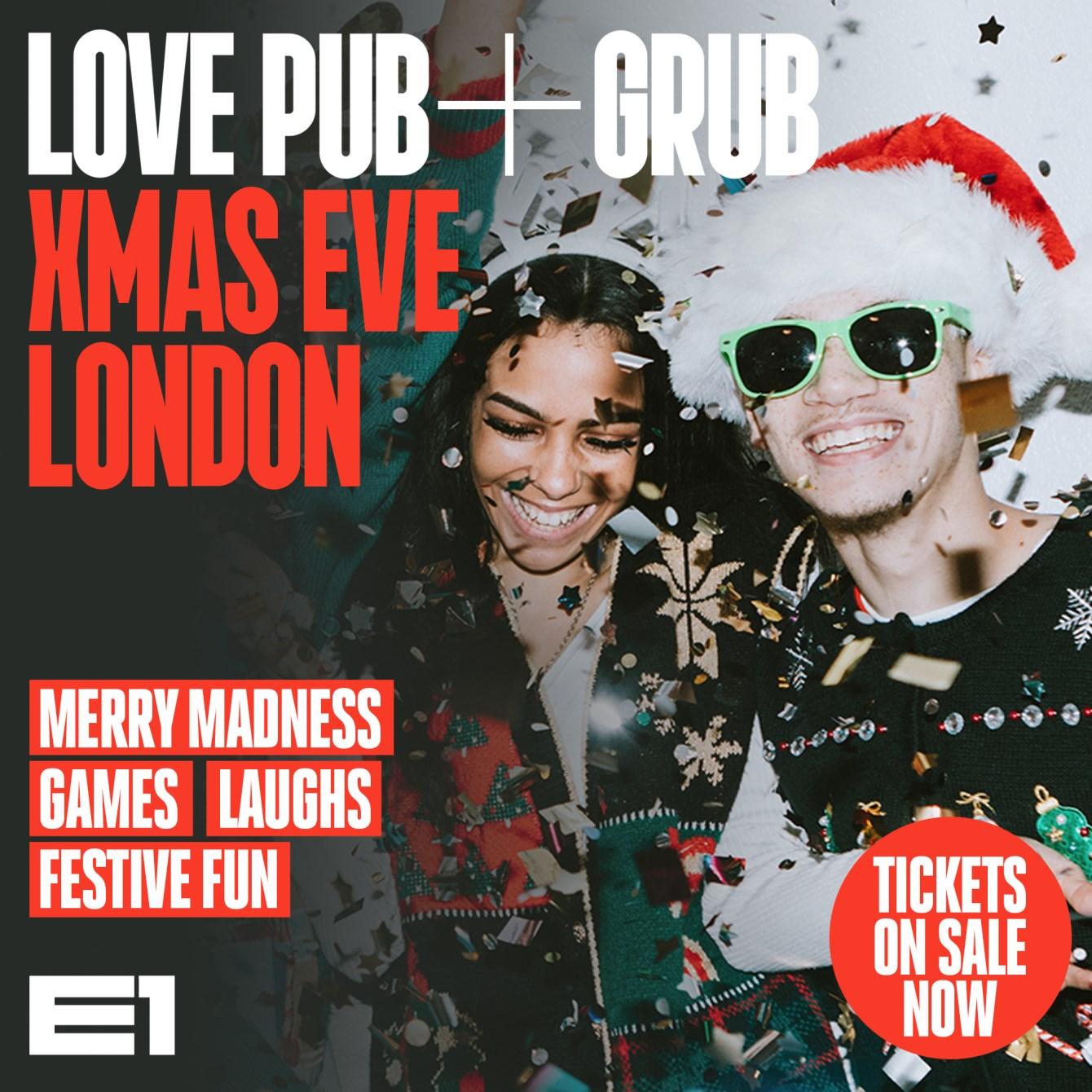 [RESCHEDULED] Love Pub + Grub - Xmas Eve Thurs 24th Dec 2020 - Flyer front
