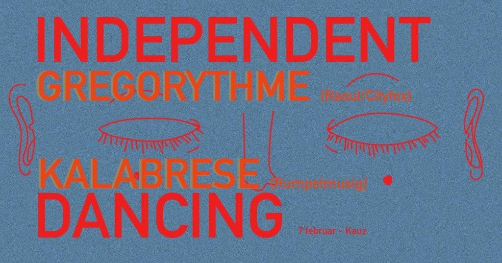 Independent Dancing / Gregorythme Live, Kalabrese - Flyer front