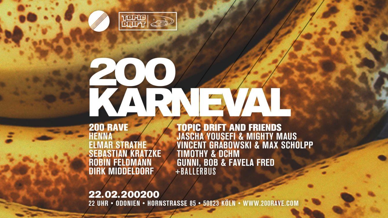 Karneval im Odonien mit 200 Rave & Topic Drift - Flyer front