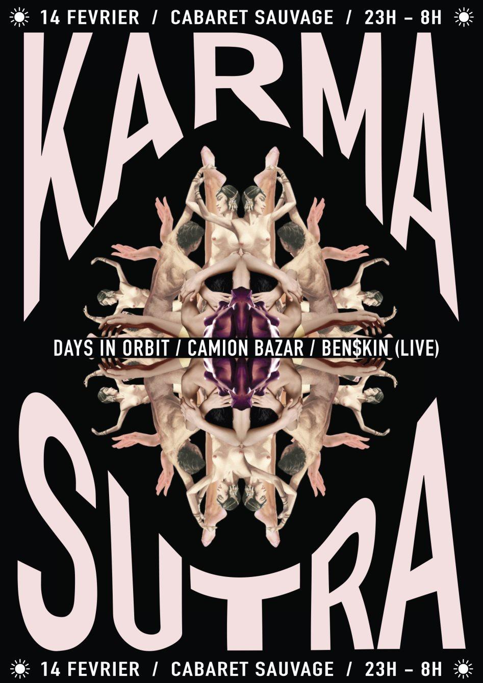 Karma Sutra: Camion Bazar, Days In Orbit & Ben$kin (Live) - Flyer front