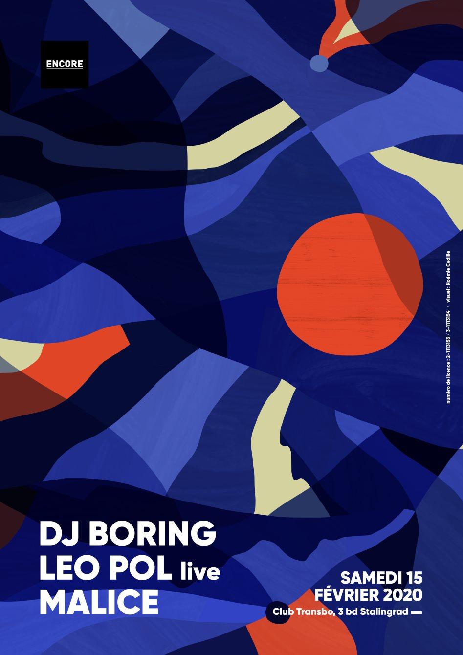 Encore: DJ Boring ~ Leo Pol Live ~ Malice - Flyer front