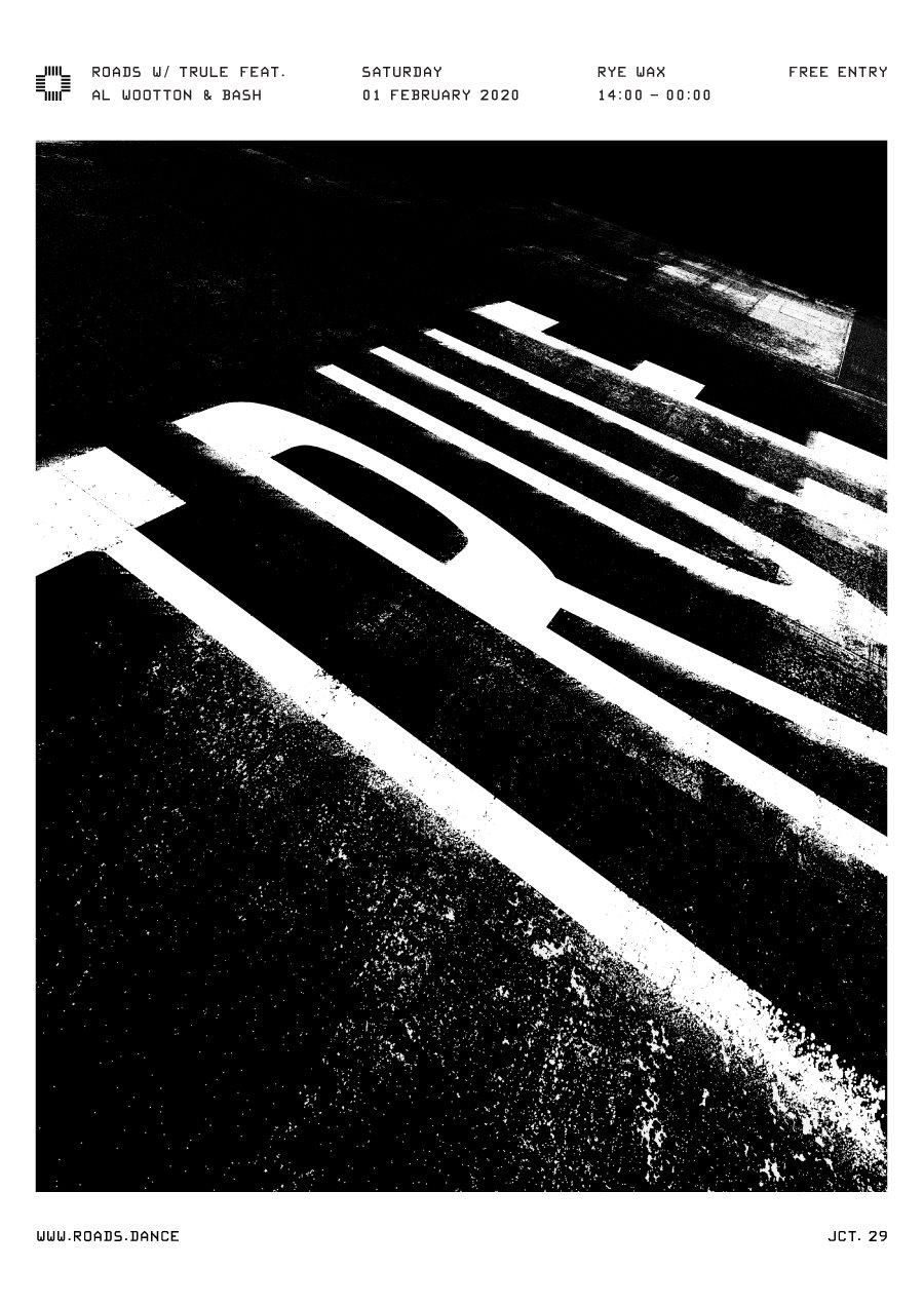 Roads 29: Trule Feat. Al Wootton & Bash - Flyer back