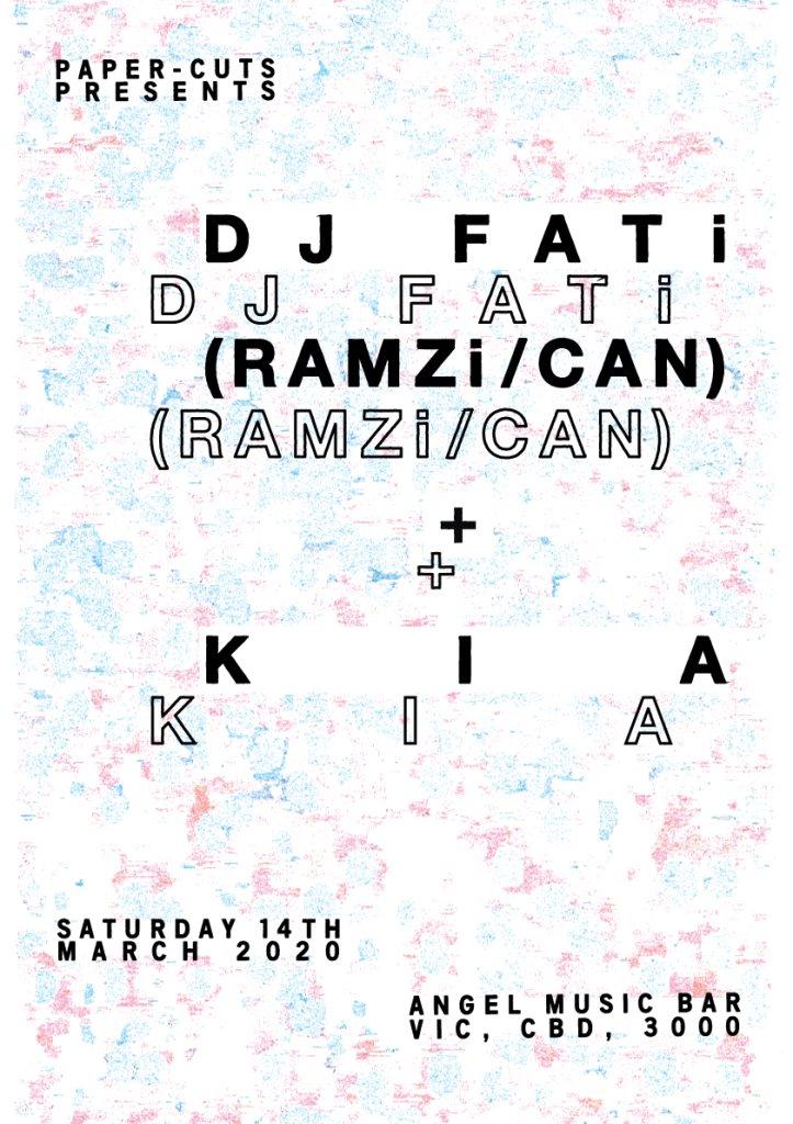 Paper-Cuts presents DJ Fati (RAMZi / Can) + KIA - Flyer front