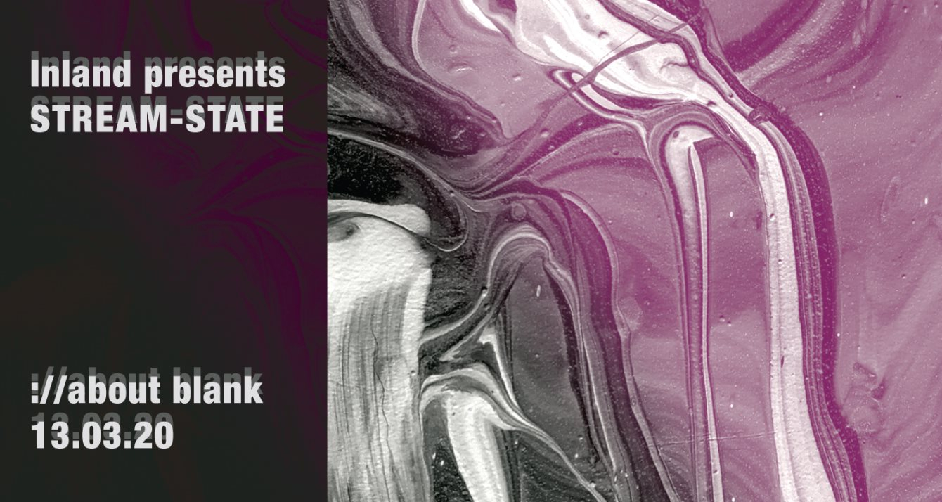 [CANCELLED] Inland Pres. Stream State: Joel Mull, Sophia Saze, Tripeo & More - Flyer front