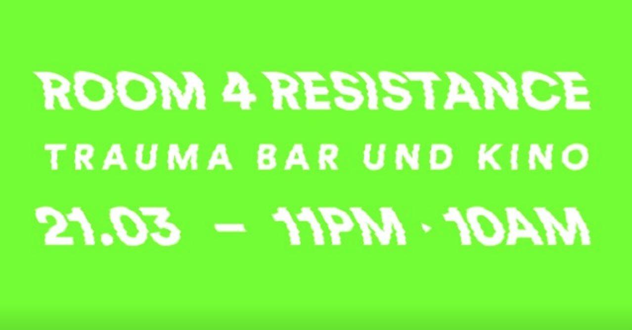Room 4 Resistance [POSTPONED] - Flyer front