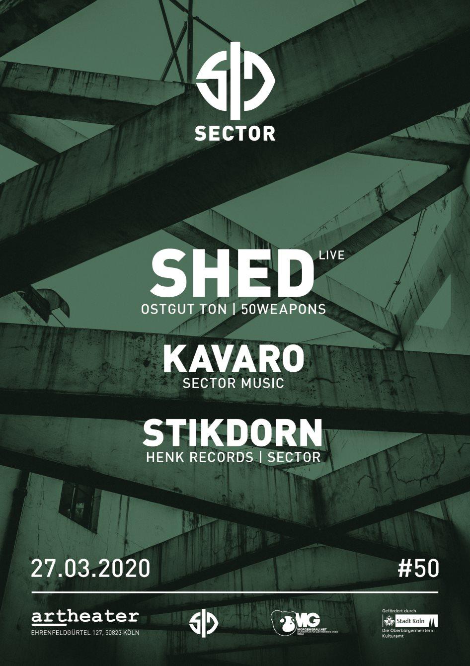 Postponed! Sector with Shed - Live, Stikdorn & Kavaro - Flyer front