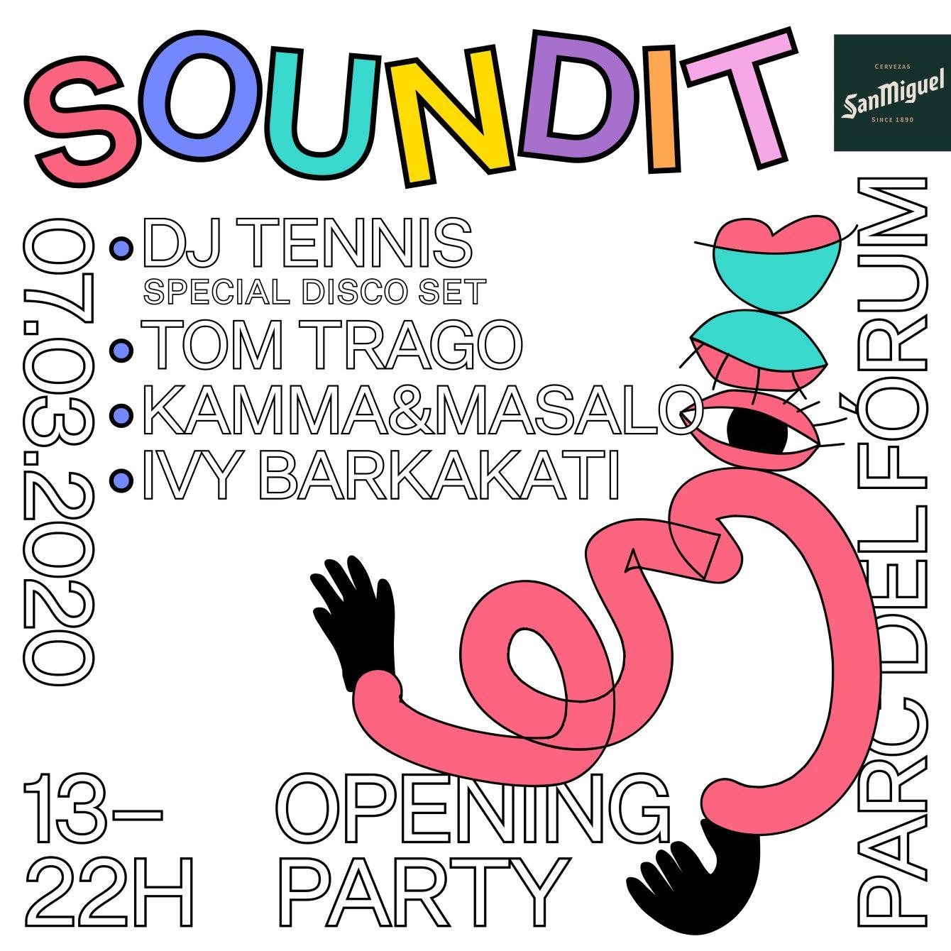 SOUNDIT Opening Party: Dj Tennis, Tom Trago, Kamma & Masalo, Ivy Barkakati - Flyer front