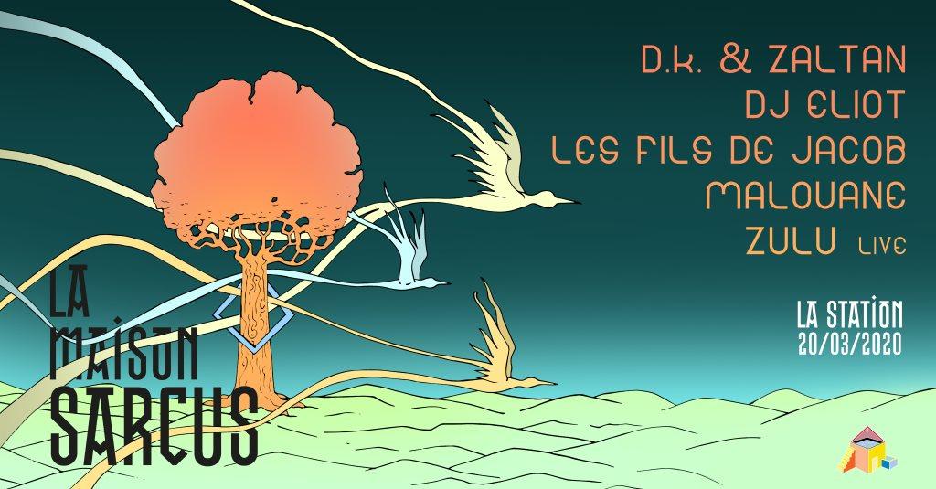 Reporte La Maison Sarcus: D.K. & Zaltan, DJ Eliot, Les Fils de Jacob - Flyer front
