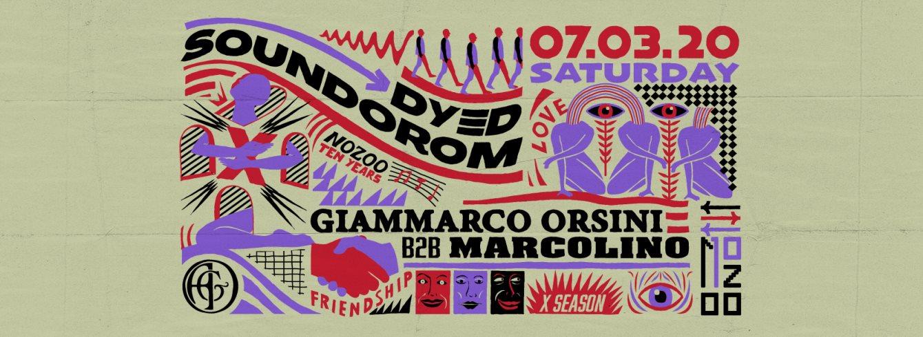 [CANCELLED] Nozoo: Dyed Soundorom, Giammarco Orsini b2b Marcolino - Flyer front
