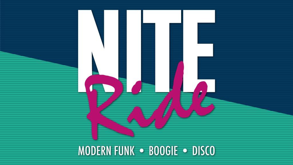 NITE RIDE: Modern Funk / Boogie / Disco - Flyer front
