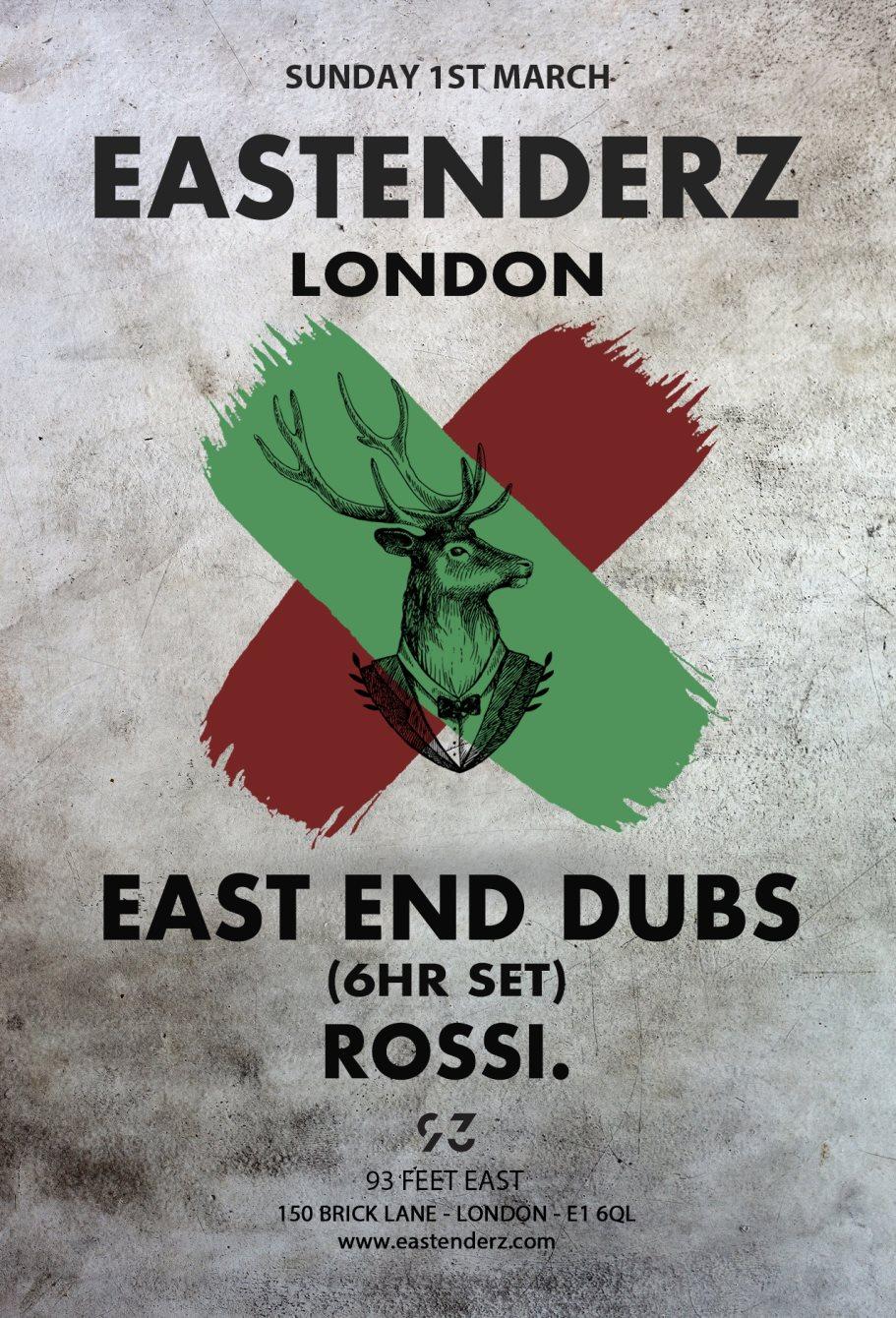 [Sold Out] Eastenderz - London (East End Dubs 6hr Set!) - Flyer front