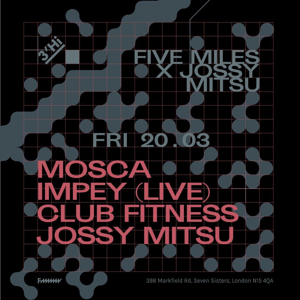 [POSTPONED] Five Miles x Jossy Mitsu - Flyer back
