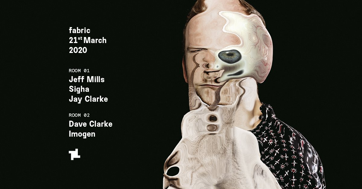 [CANCELLED] fabric: Jeff Mills, Dave Clarke & Sigha - Flyer front