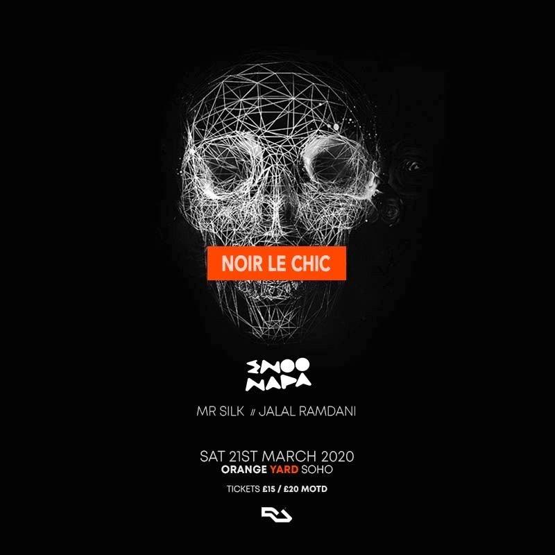 [POSTPONED] Noir Le Chic presents Enoo Napa - Flyer back
