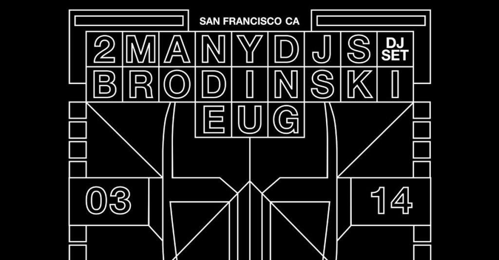 2ManyDJs with Brodinski & Eug - Flyer front