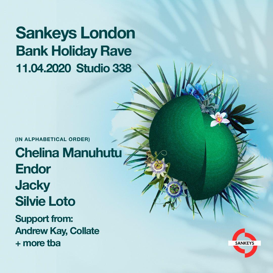 [POSTPONED] Sankeys London Bank Holiday Rave - Flyer front