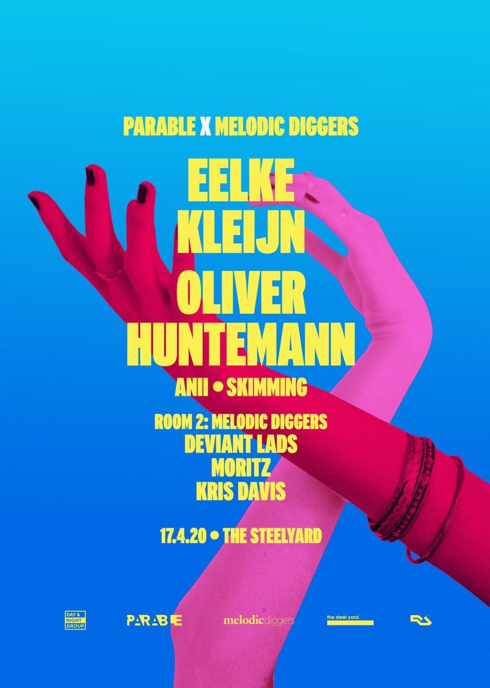 {POSTPONED} Parable x Melodic Diggers: Eelke Kleijn, Oliver Huntemann, Anii, Melodic Diggers - Flyer back