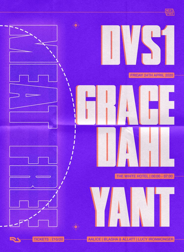[CANCELLED] Meat Free with DVS1, Grace Dahl & Yant - Flyer front