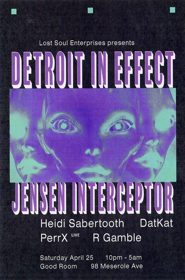 [CANCELED] Lost Soul presents Detroit in Effect, Jensen Interceptor and More - Flyer front
