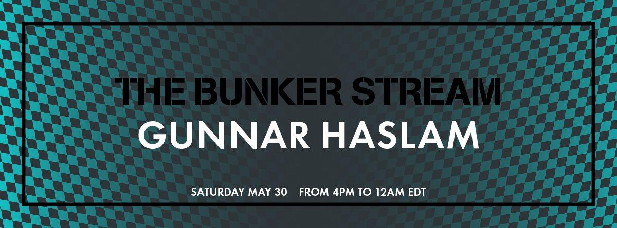The Bunker Stream: Gunnar Haslam - Flyer front