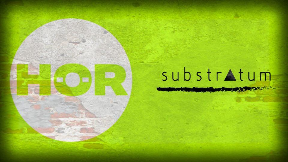 HÖR: Substratum Showcase - Flyer front