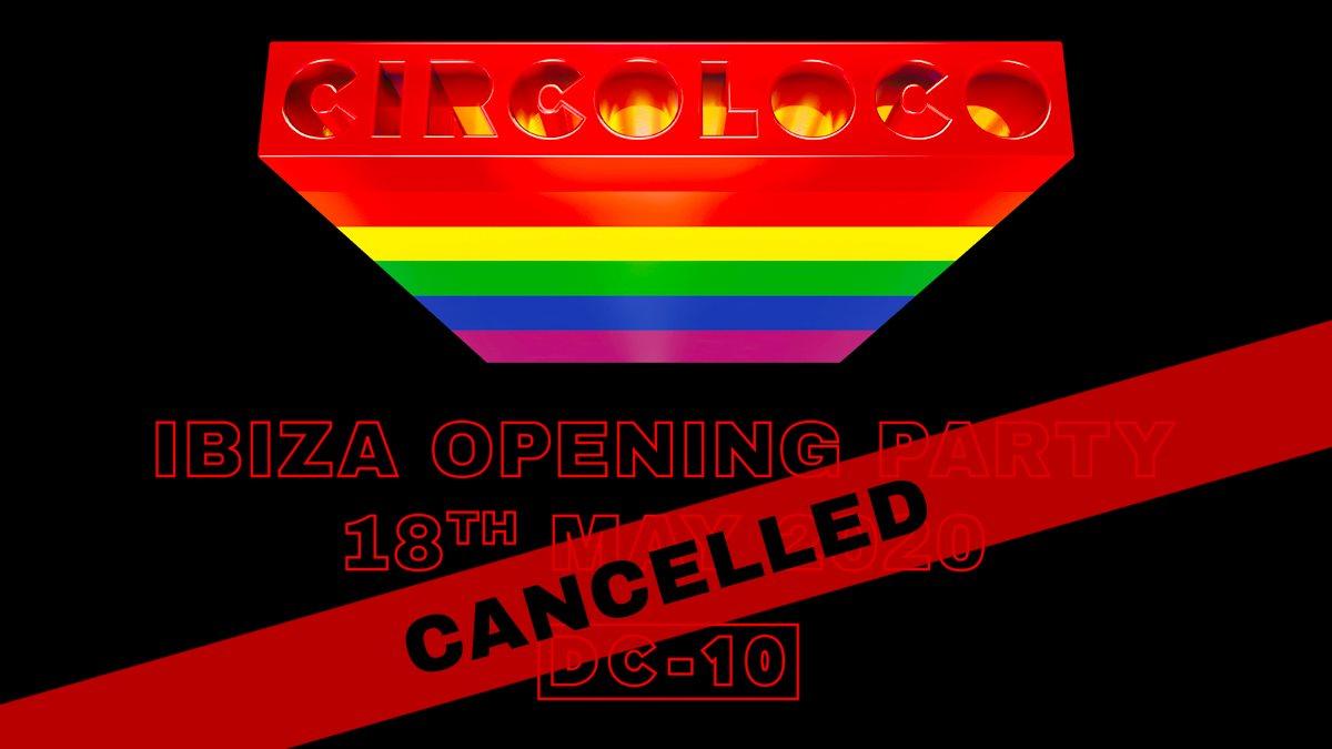 [CANCELLED] Circoloco Ibiza Opening Party 2020 - Flyer back