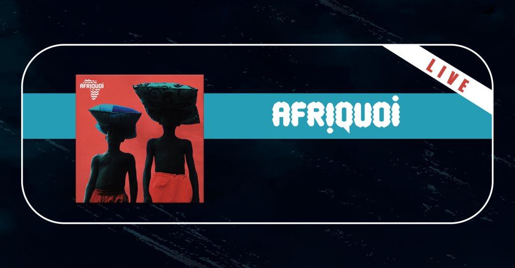 Afriquoi (Live) - Flyer front